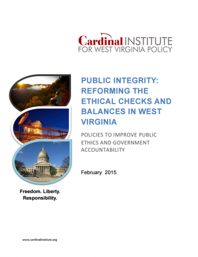 Public Integrity: Reforming the Ethical Checks and Balances in West Virginia